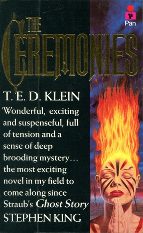 The Ceremonies by T. E. D. Klein