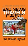 Bad News Travels Fast (The Joe and Dottie Loudermilk Mysteries)