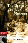 The Death of Judy Huscher