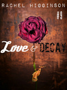 Love and Decay, Episode Nine (Love and Decay #9)