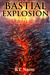 Bastial Explosion (The Rhythm of Rivalry, #3)