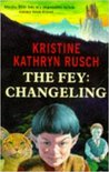 Changeling (The Fey, #2)