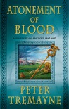 Atonement of Blood by Peter Tremayne