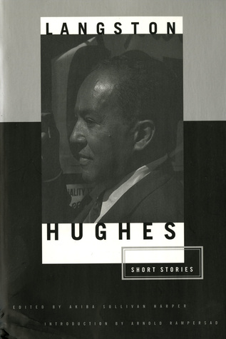 The Short Stories by Langston Hughes