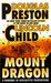 Mount Dragon by Douglas Preston