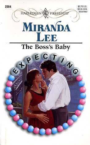 The Boss's Baby (Harlequin Presents, #2064) by Miranda Lee