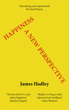 Happiness by James  Hadley