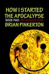 The Hunger War (How I Started the Apocalypse, Book Two)