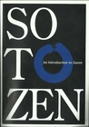 Soto Zen: An Introduction to Zazen