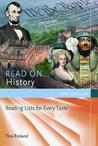 Read On...History: Reading Lists for Every Taste
