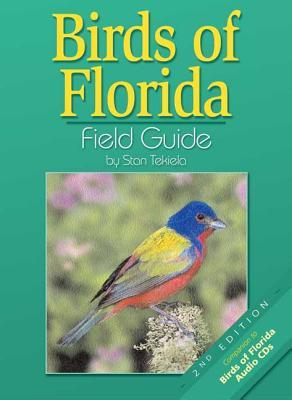 Birds of Florida Field Guide by Stan Tekiela