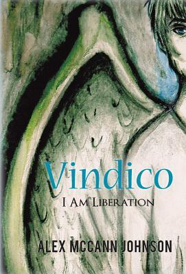 Vindico: I Am Liberation