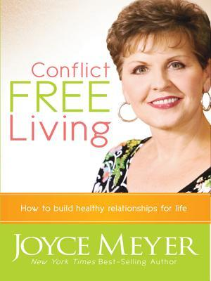 Conflict Free Living by Joyce Meyer