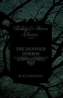 Goodreads | The Dunwich Horror (Fantasy and Horror Classics)