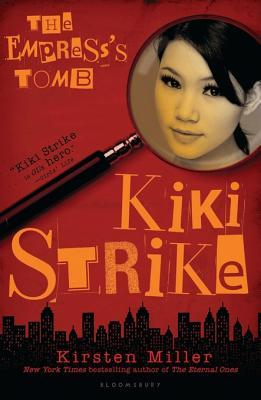 Kiki Strike: The Empress's Tomb