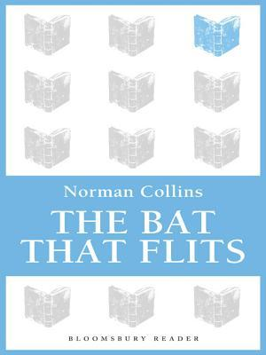 The Bat That Flits