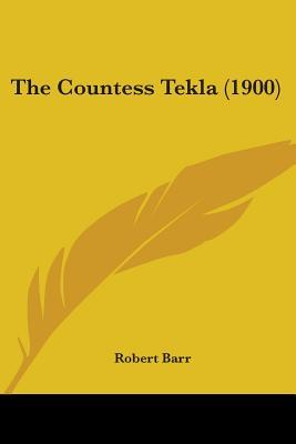 The Countess Tekla (1900)