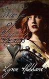 War of Hearts: A Historical Romance