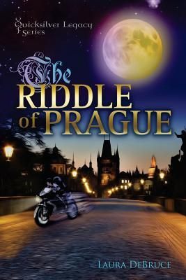 The Riddle of Prague (The QuickSilver Legacy Series) (The QuickSilver Legacy Series)