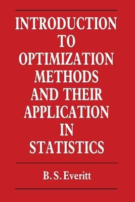 Introduction to Optimization Methods and Their Application in Statistics
