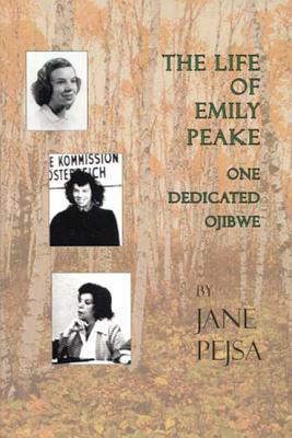 The Life of Emily Peake by Jane Pejsa