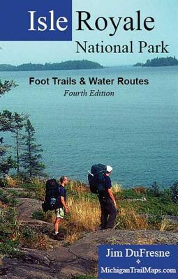 Goodreads | Isle Royale National Park: Foot Trails & Water Routes