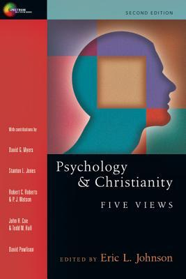 Psychology & Christianity: Five Views