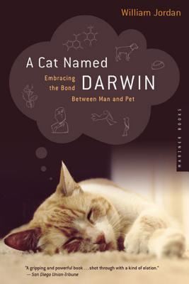 A Cat Named Darwin by William Jordan