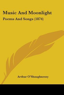 Music and Moonlight: Poems and Songs (1874)