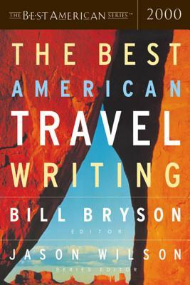 The Best American Travel Writing 2000 (Best American Travel Writing)