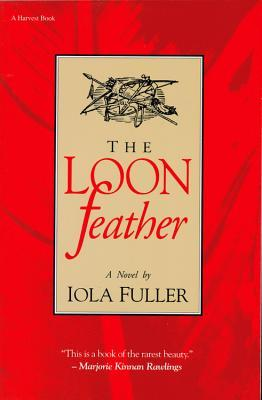 The Loon Feather by Iola Fuller