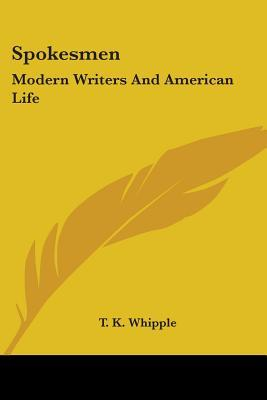 Spokesmen: Modern Writers and American Life
