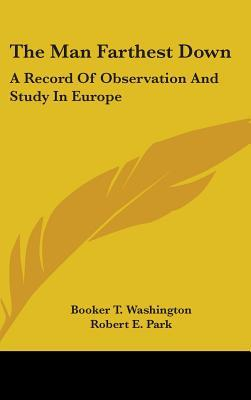 The Man Farthest Down: A Record of Observation and Study in Europe