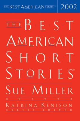 The Best American Short Stories 2002 by Sue Miller