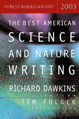 The Best American Science and Nature Writing 2003 (Best American Science and Nature Writing)