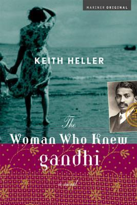 The Woman Who Knew Gandhi: A Novel