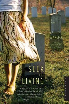 Seek the Living by Ashley Warlick