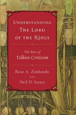 Understanding The Lord of the Rings by Rose A. Zimbardo