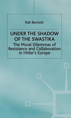 Under the Shadow of the Swastika by Rab Bennett