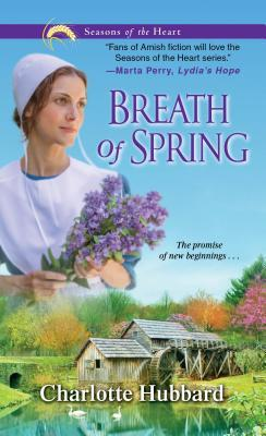 Download free Breath of Spring (Seasons of the Heart #4) FB2 by Charlotte Hubbard