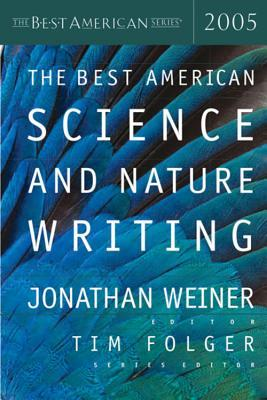 The Best American Science and Nature Writing 2005 (Best American Science and Nature Writing)