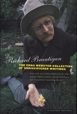 Free download The Edna Webster Collection of Undiscovered Writing PDF by Richard Brautigan, Keith Abbott