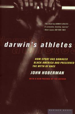 Darwin's Athletes by John Hoberman