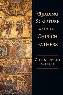 Read online Reading Scripture with the Church Fathers: Focusing Concern and Action CHM