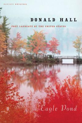 Eagle Pond by Donald Hall