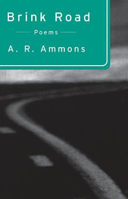 Brink Road by A.R. Ammons