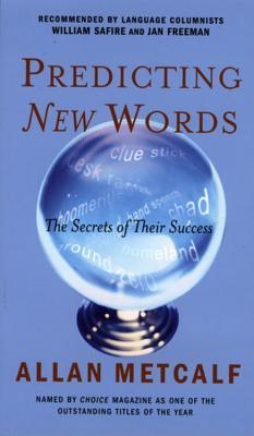 Predicting New Words by Allan Metcalf