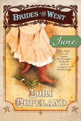 Download online for free June (Brides of the West #2) by Lori Copeland RTF