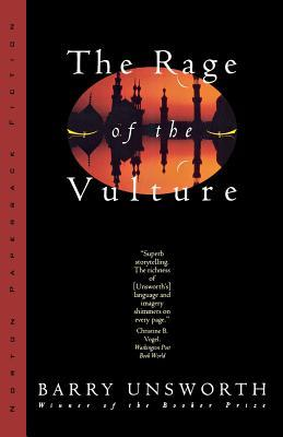 The Rage of the Vulture by Barry Unsworth