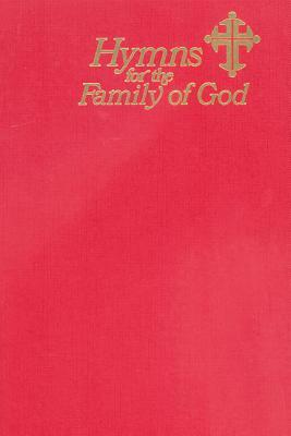 Hymns For The Family Of God (Red) #8441800017 by Fred Bock